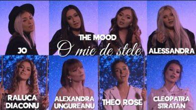 Photo of The Mood – O MIE DE STELE