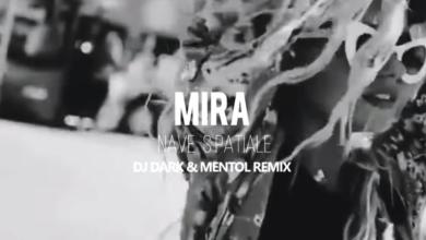 Photo of MIRA – Nave Spatiale (Dj Dark & Mentol Remix)