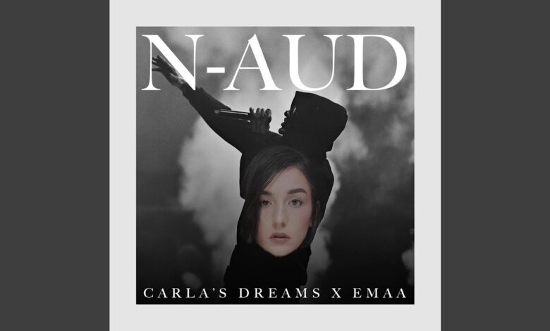 Photo of Carla's Dreams x EMAA – N-aud   Official Video